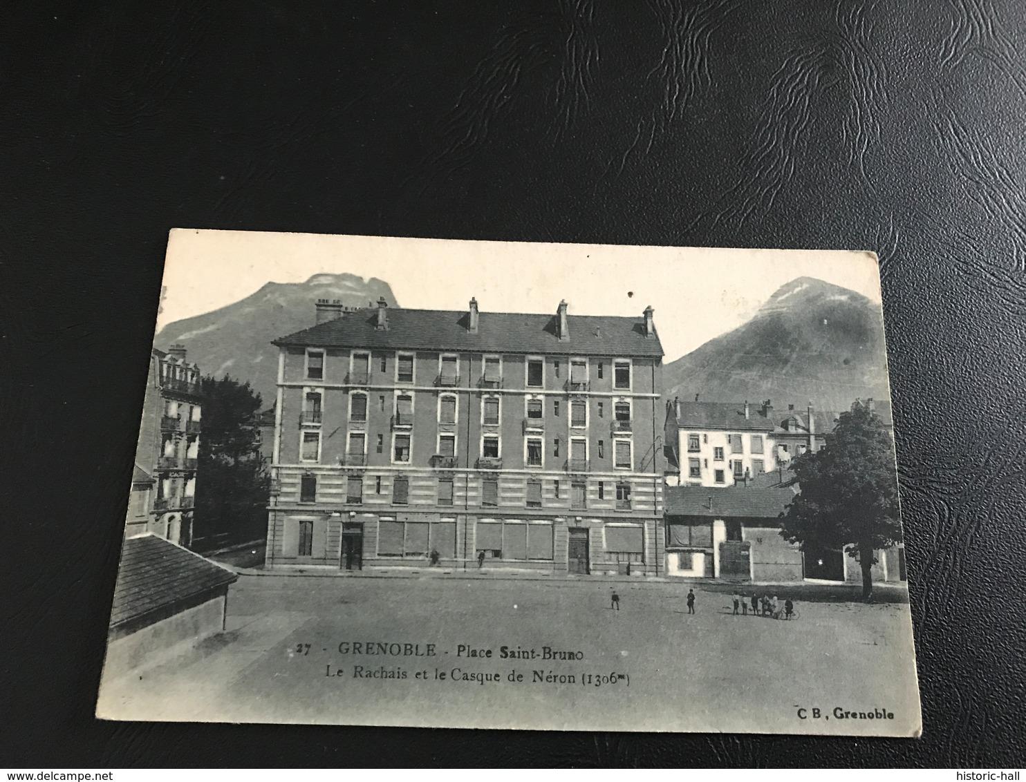 27 - GRENOBLE Place Saint Bruno Le Rachais Et Le Casque De Néron - Grenoble