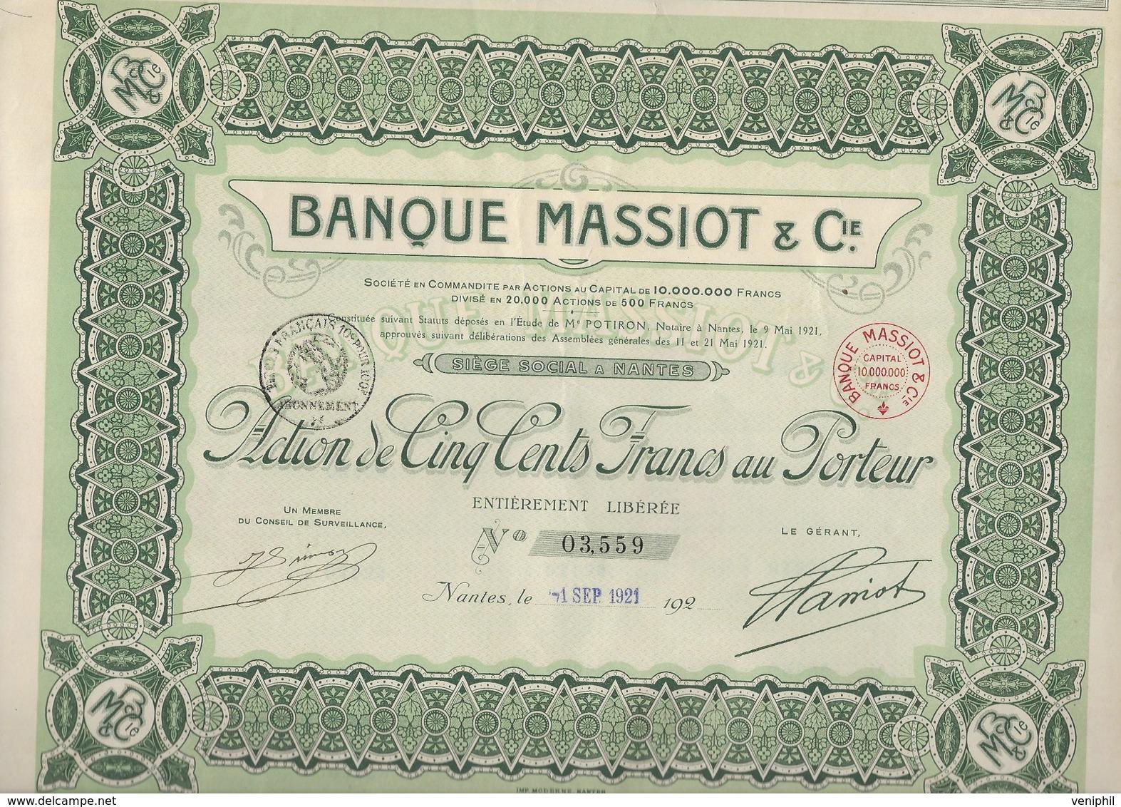 BANQUE MASSIOT - ACTION DE CINQ CENT FRANCS - ANNEE 1921 - Banque & Assurance