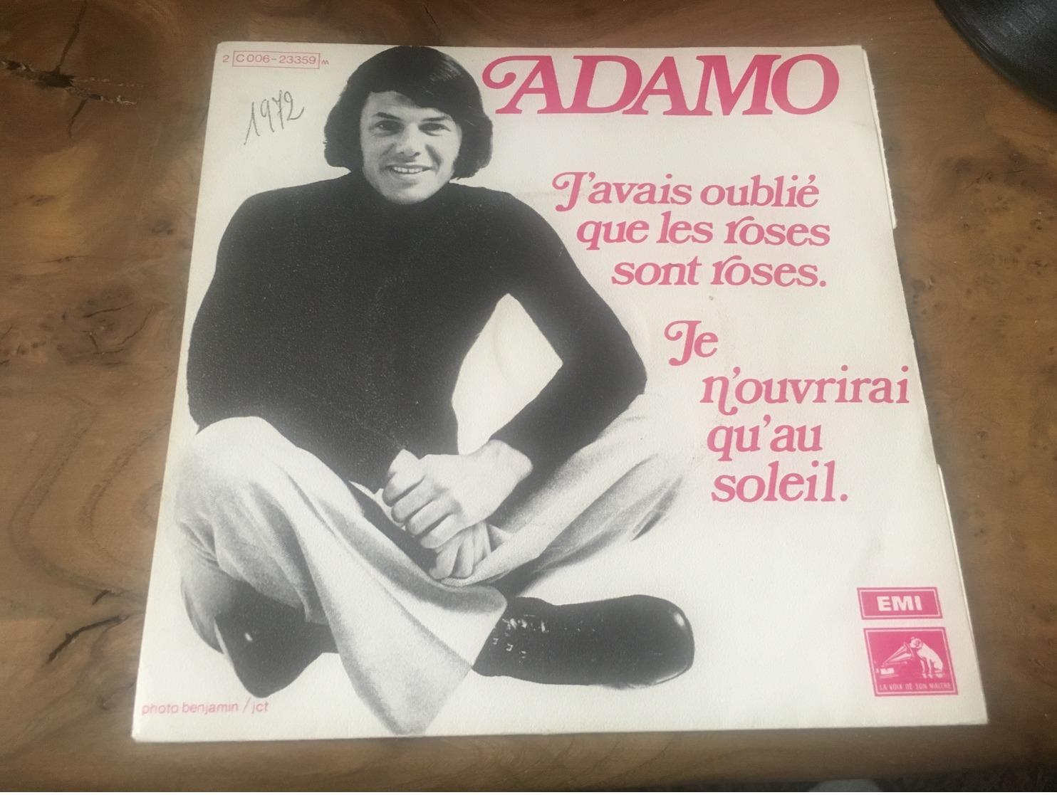 166/ ADAMO J AVAIS OUBLIE QUE LES ROSES SONT ROSES - Reggae