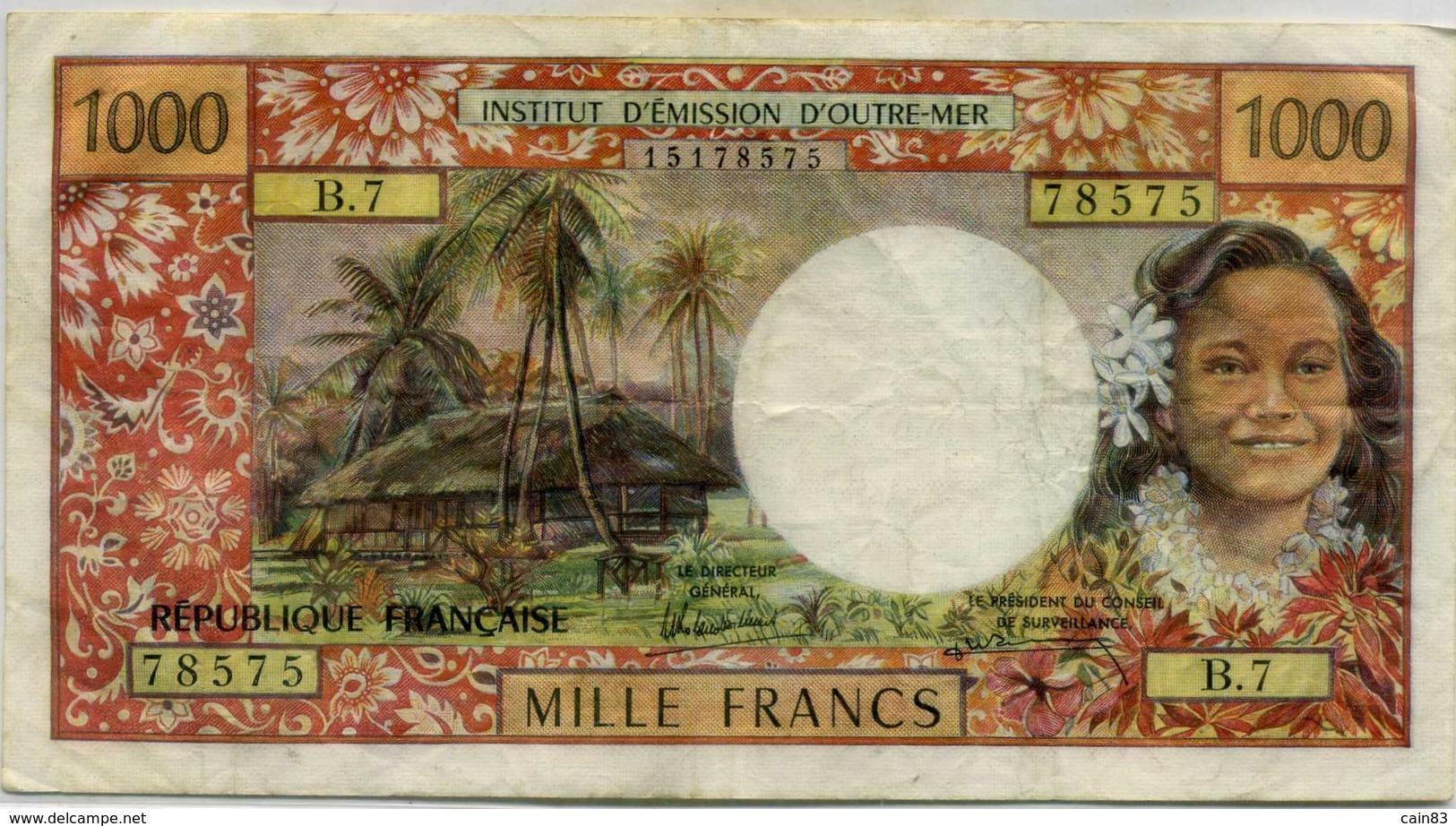 Billet De 1000 Francs ,émission D Outre Mer PAPEETE - Papeete (Polynésie Française 1914-1985)