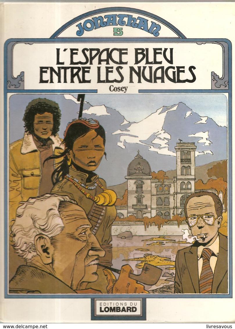 JONATHAN Tome 5 L'Espace Bleu Entre Les Nuages Par Cosey De 1980 EO De Chez Lombard - Jonathan Cartland