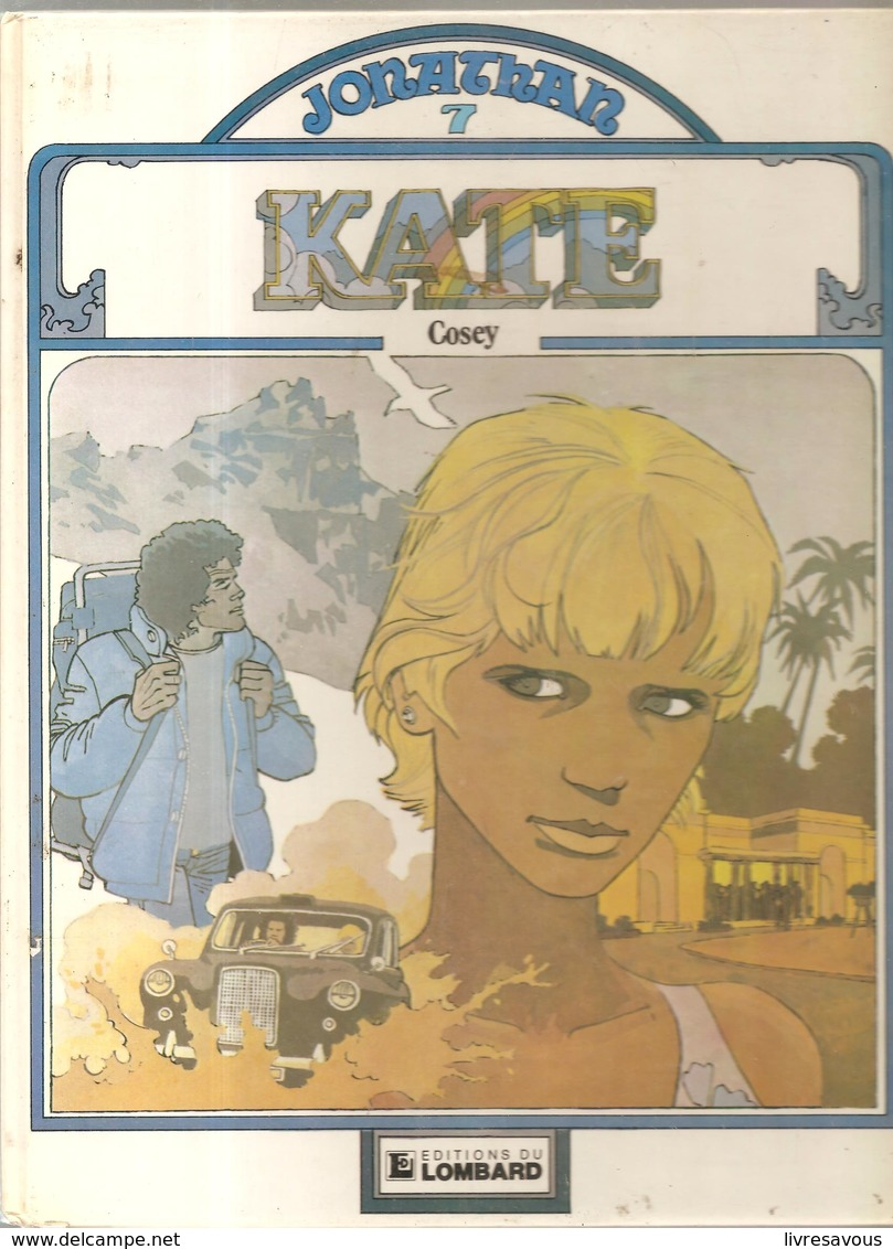 JONATHAN Tome 7 KATE Par Cosey De 1981 EO De Chez Lombard - Jonathan Cartland