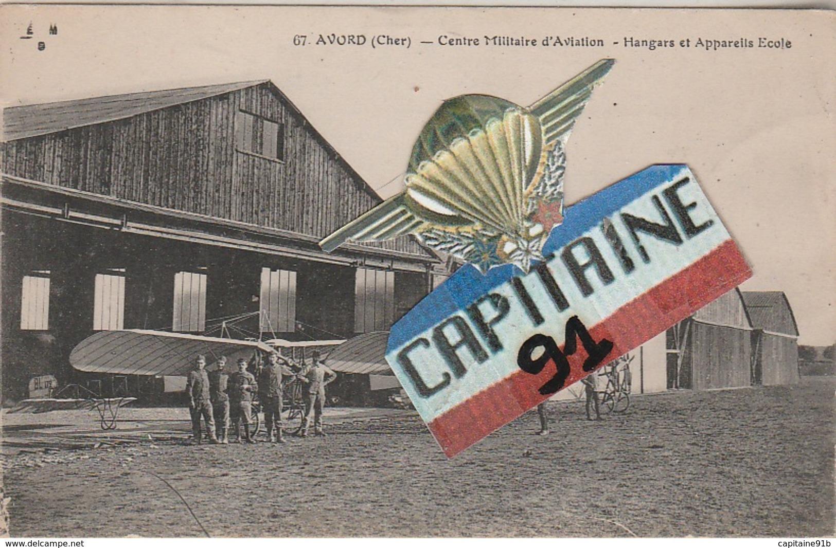 CPA AVORD CHER CENTRE MILITAIRE D AVIATION . HANGARS ET APPAREILS - Avord