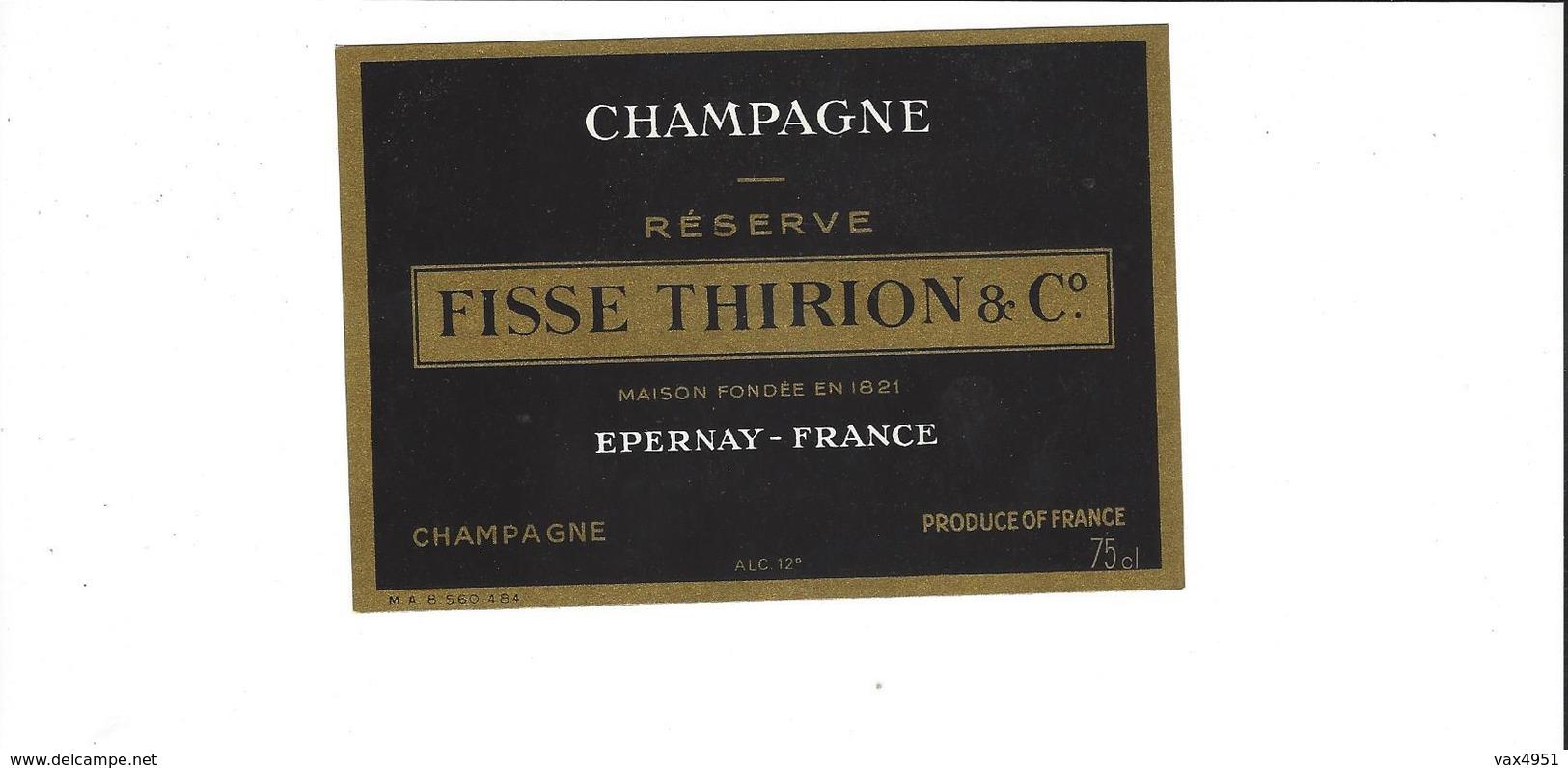ETIQUETTE   CHAMPAGNE FISSE THIRION  A EPERNAY      ****   A SAISIR **** - Champagne