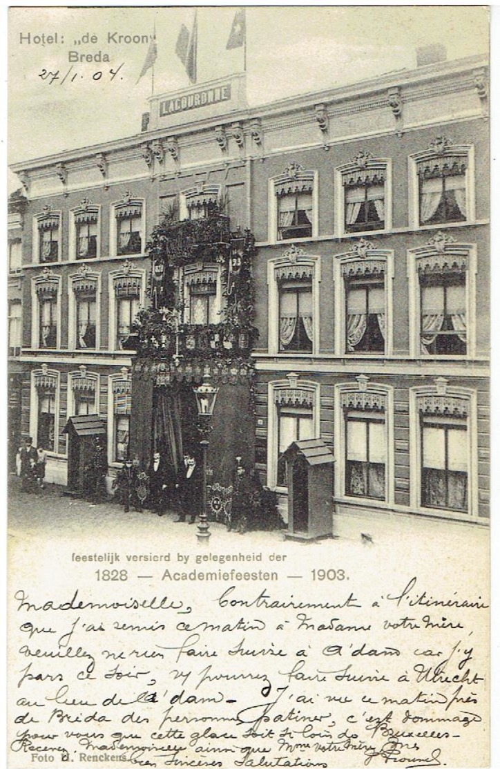 BREDA - Hotel De Kroon - Feestelijk Versierd By Gelegenheid Der Academiefeesten 1828 - 1903 - Breda