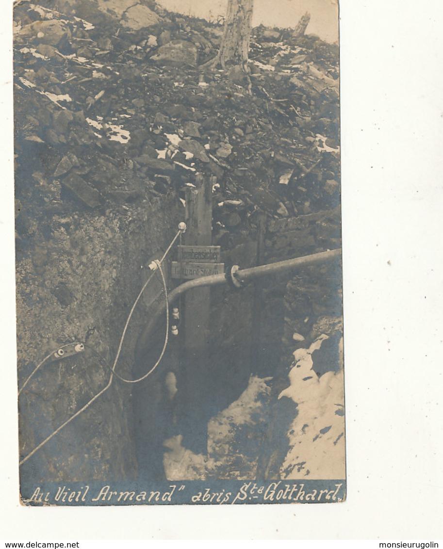 MILITARIA ))  CARTE PHOTO    Au Vieil Armand   Abris St Gotthard - Other