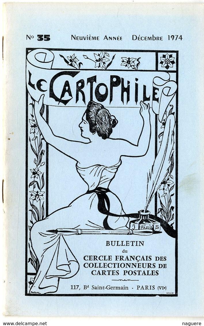LE CARTOPHILE  DECEMBRE   N° 35  -  24 PAGES   GREVE GENERALE DES CHEMINS DE FER 1910BOUQUINISTES PARIS TREMBLEME  Etc . - French