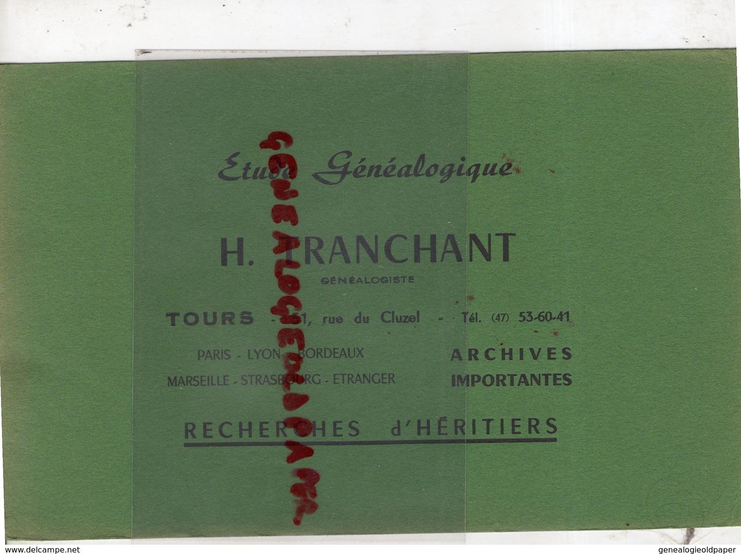 37 - TOURS -PARIS-LYON-MARSEILLE- BUVARD H. TRANCHANT- ETUDE GENEALOGIQUE-GENEALOGISTE-GENEALOGIE- 51 RUE DU CLUZEL- - G