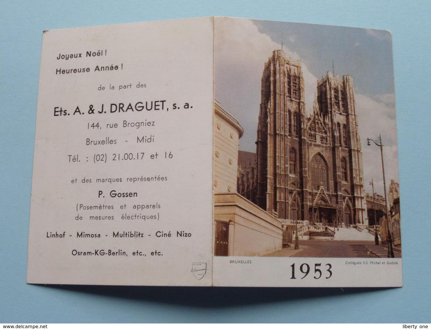 1953 BRUXELLES : Publi Ets. A. & J. DRAGUET ( Details - Zie Foto's Voor En Achter ) Calendrier / Kalender !! - Calendriers