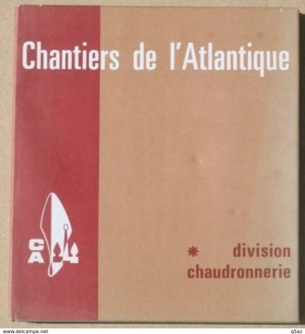 El1.s- Chantiers Atlantique St Nazaire 1973 Penhoët Loire Paquebot Division Chaudronnerie - Sciences & Technique