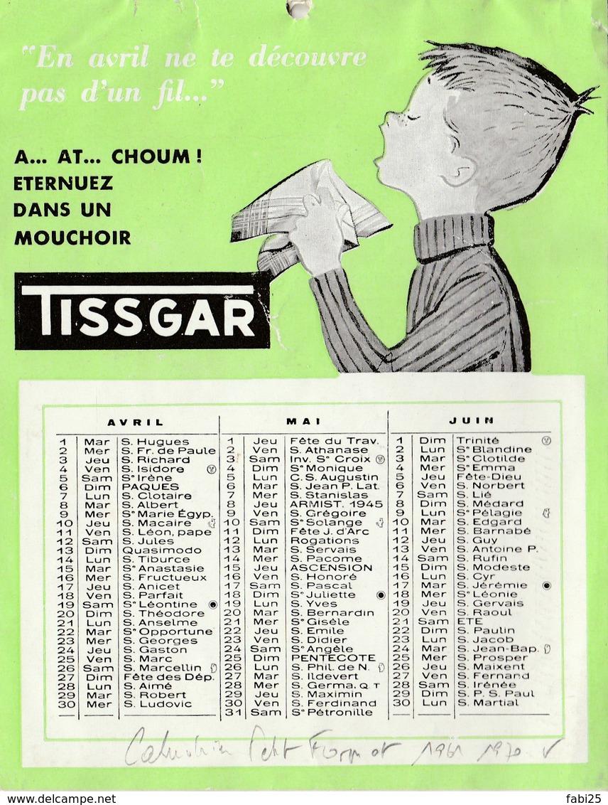 CALENDRIER PUBLICITAIRE 1958 PETIT FORMAT PUBLICITAIRE TISSGAR - Calendriers
