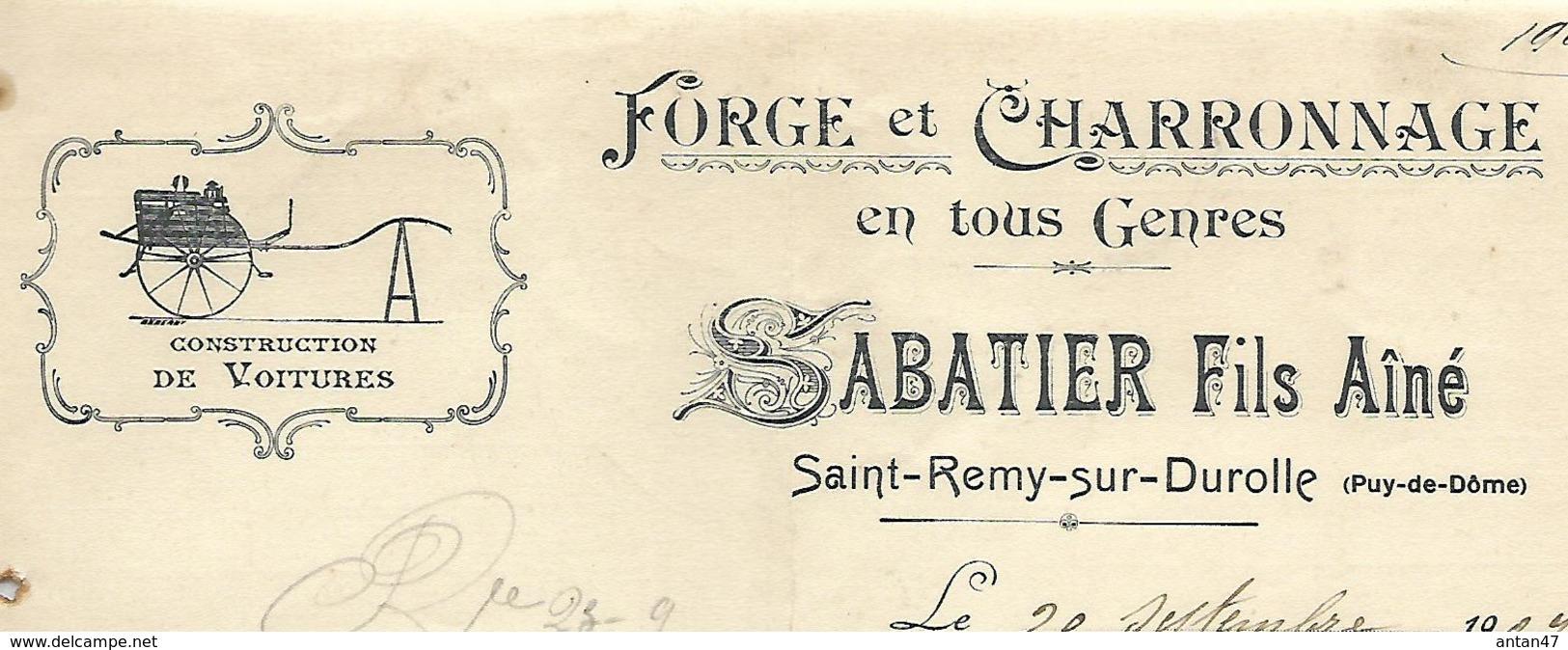 Facture 1907 / 63 SAINT REMY SUR DUROLLE / SABATIER Fils Ainé /  Forge Et Charronnage - France