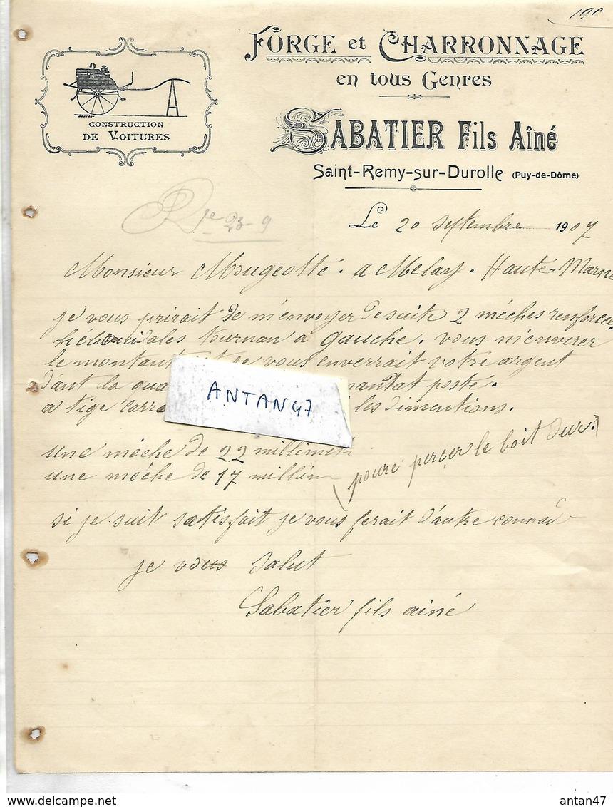 Facture 1907 / 63 SAINT REMY SUR DUROLLE / SABATIER Fils Ainé /  Forge Et Charronnage - 1900 – 1949