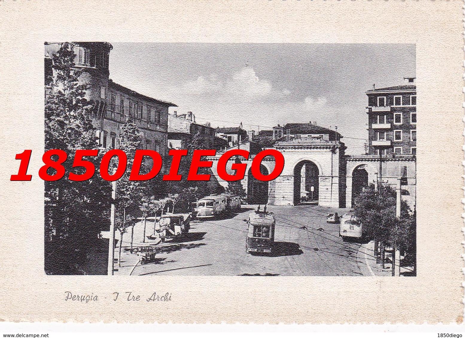 PERUGIA - I TRE ARCHI F/GRANDE VIAGGIATA 1957 ANIMATA - Perugia