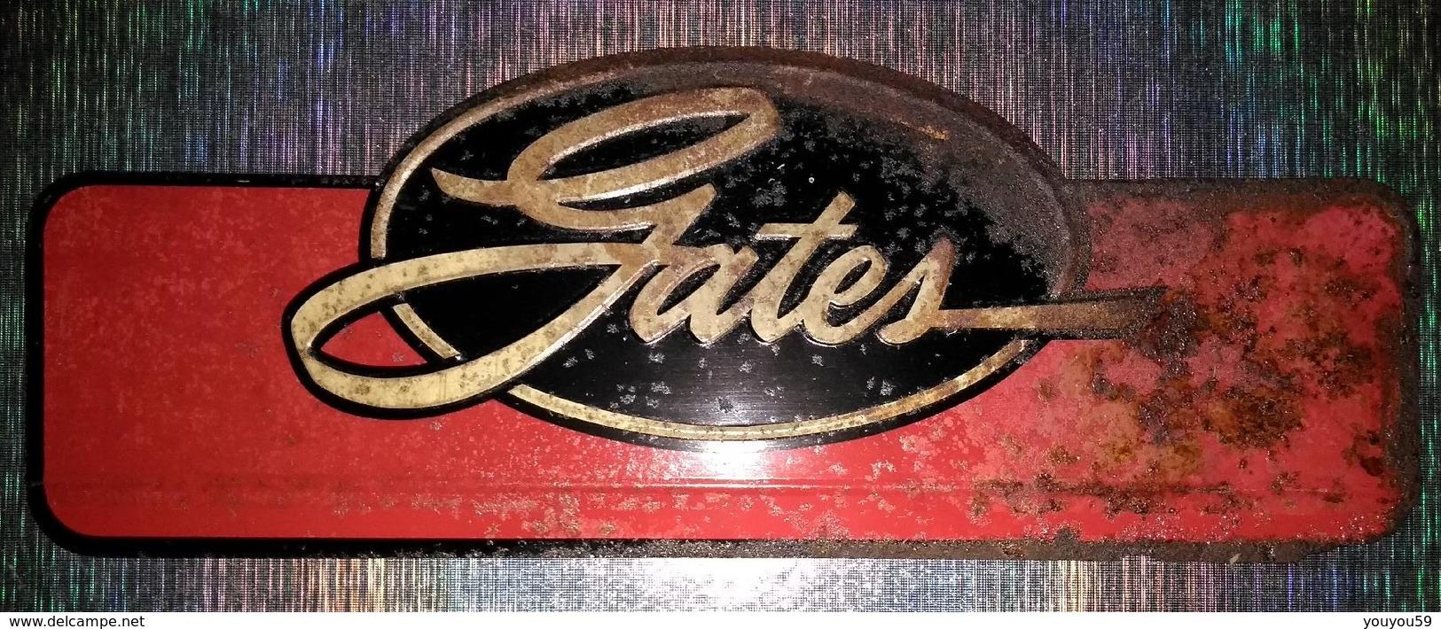 RARE TOLE RELIEF GATES ETAT ROUILLEE MAIS RARE - Plaques Publicitaires