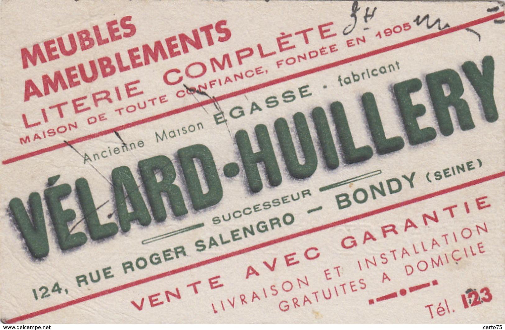 Vieux-Papiers - Buvards - Buvard Maison Vélard-Huillery Fabricant Meubles 124 Rue Salengro Bondy 93 - Carte Assorbenti