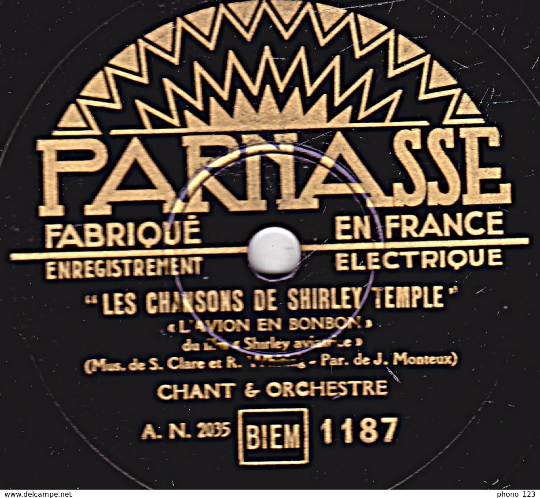 78 Trs - 25 Cm - état B - LES CHANSONS DE SHIRLEY TEMPLE - L'AVION EN BONBON - LON-LON-LAIRE - CHANT Et ORCHESTRE - 78 Rpm - Schellackplatten
