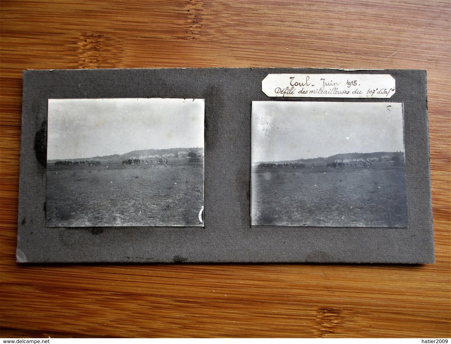 33/41 Photo Stéréoscopique Guerre 14/18 - TOUL Juin 1915 Défilé Des Mitrailleuses Du 107 Eme - Photos Stéréoscopiques