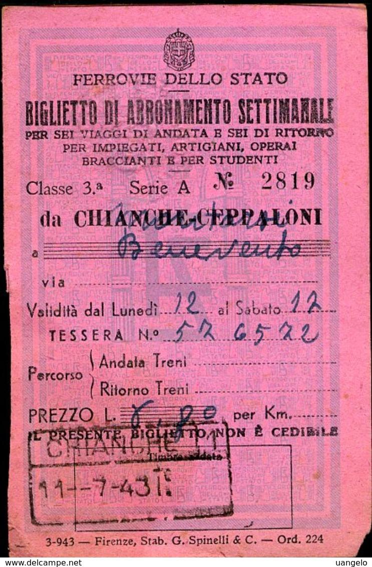 157 TESSERA FERROVIE DELLO STATO 1943 PER ABBONAMENTO SETTIMANALE CHIANCHE CEPPALONI - BENEVENTO - Week-en Maandabonnementen