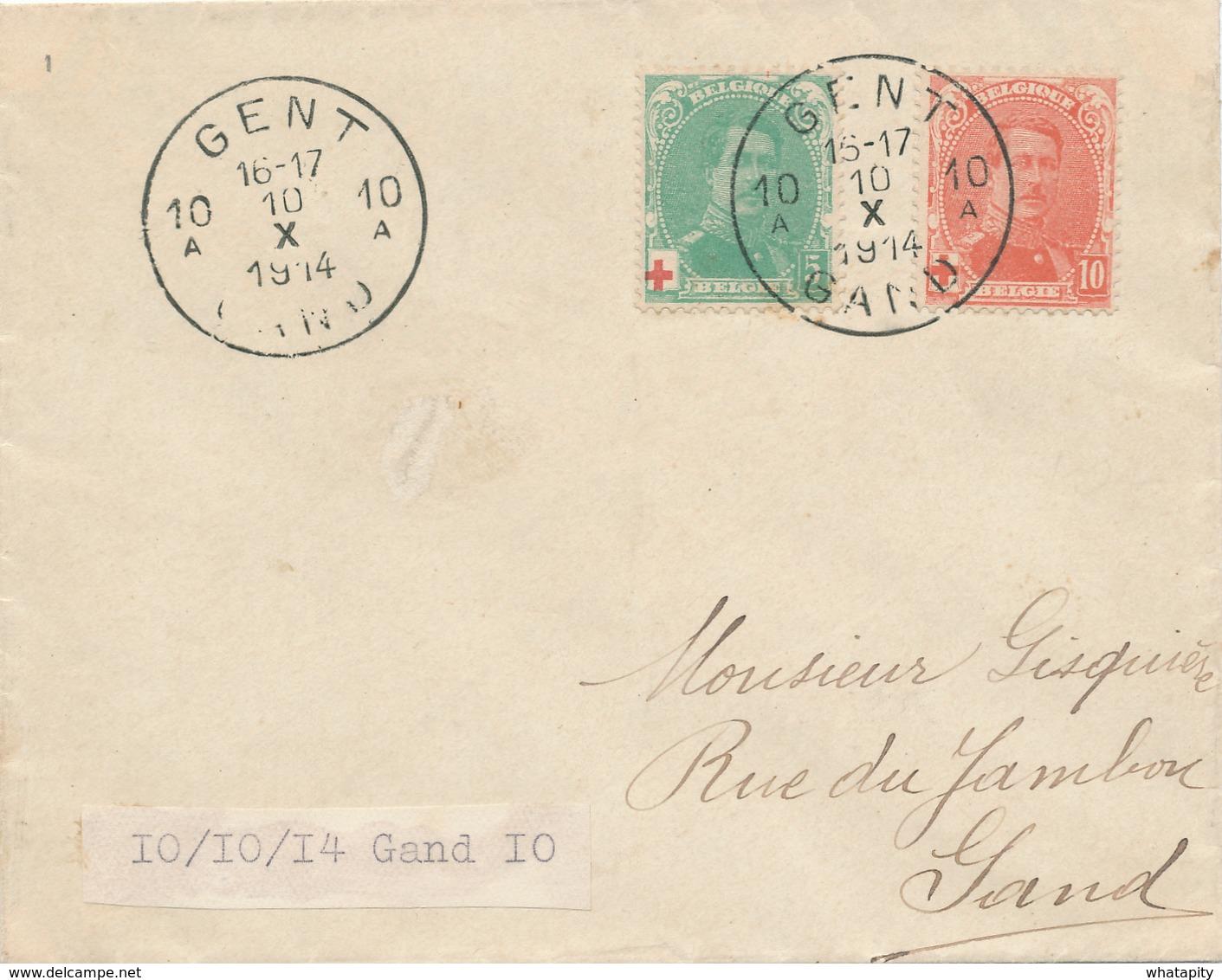 539/27 - Lettre TP Croix Rouge GENT 10A 10 X 1914 En Ville - DERNIER JOUR De La Poste à GAND - Invasion