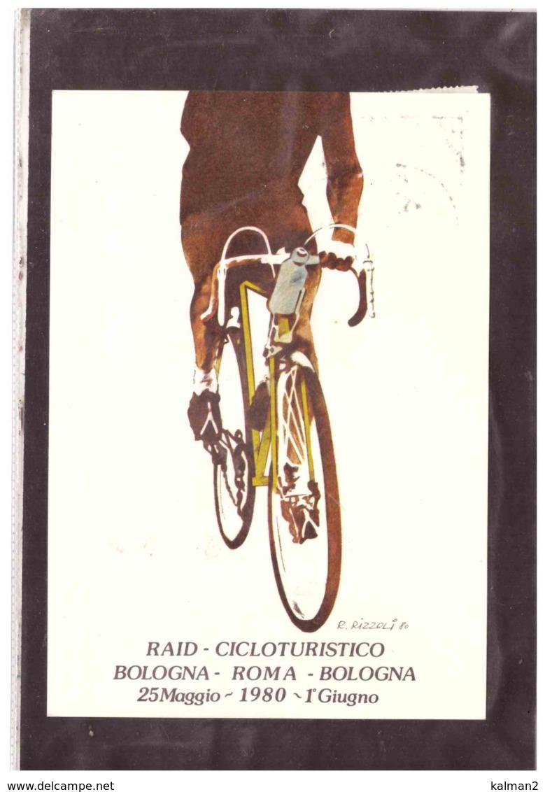 TEM4575   -   RAID - CICLOTURISTICO  BOLOGNA - ROMA - BOLOGNA   /    ROM  28.5.1980 - Ciclismo