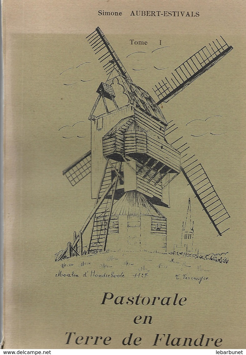 Pastorale En Terre De Flandre Par Simone Aubert-Estivals  Tome I - Poésie