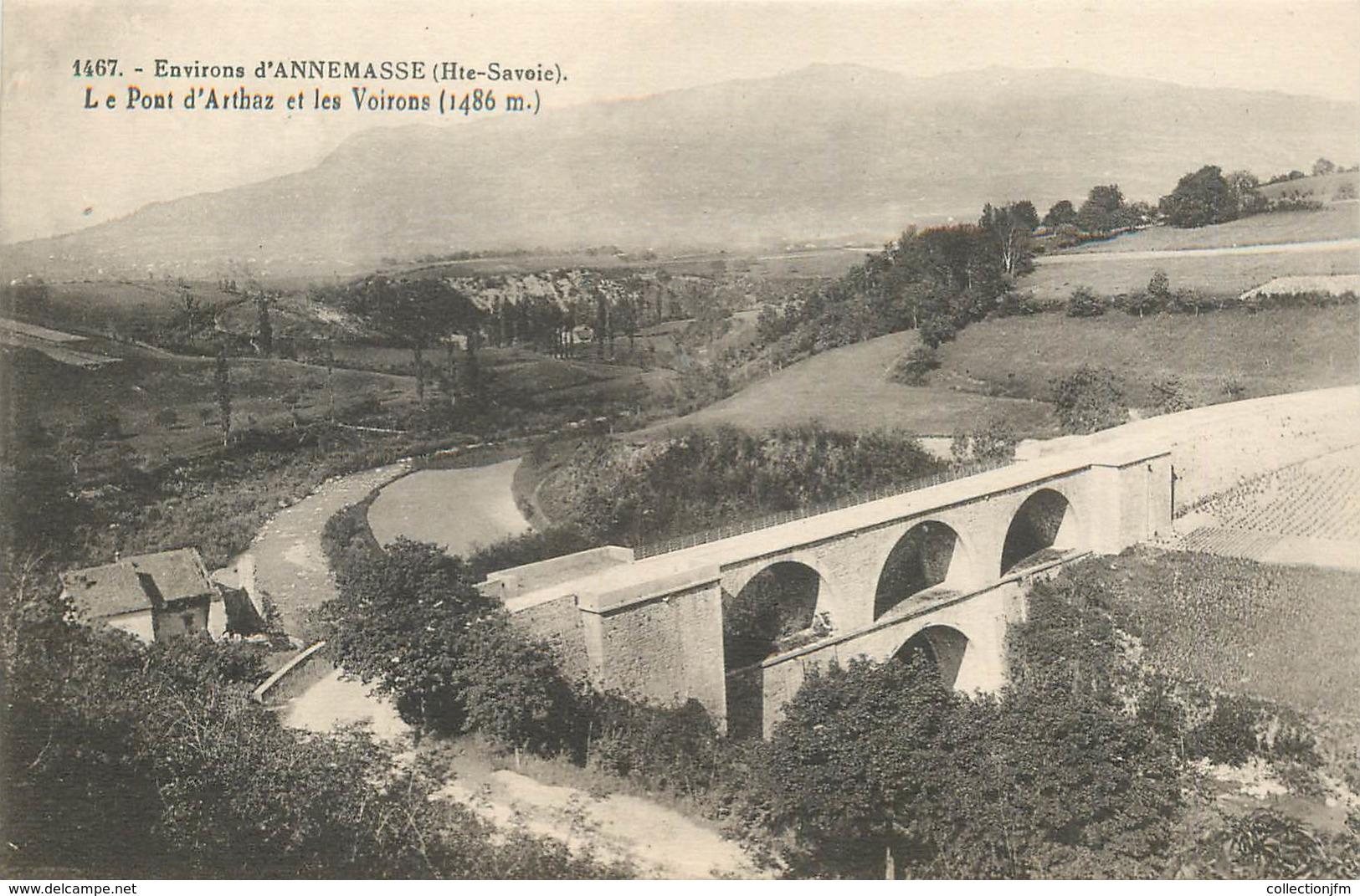 """CPA FRANCE 74 """"Env. D'Annemasse, Le Pont D'Arthaz"""" - Francia"""