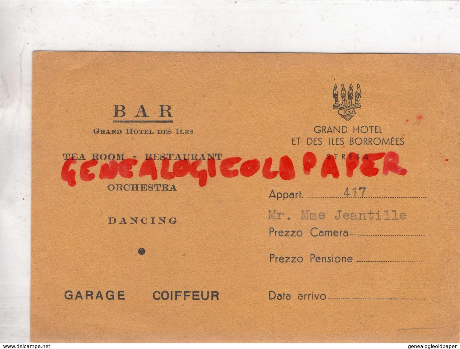 ITALIE- PIEMONTE-LAGO MAJOR-RARE CARTE GRAND HOTEL ILES BORROMEES- STRESA- M. MME JEANTILLE - Italie