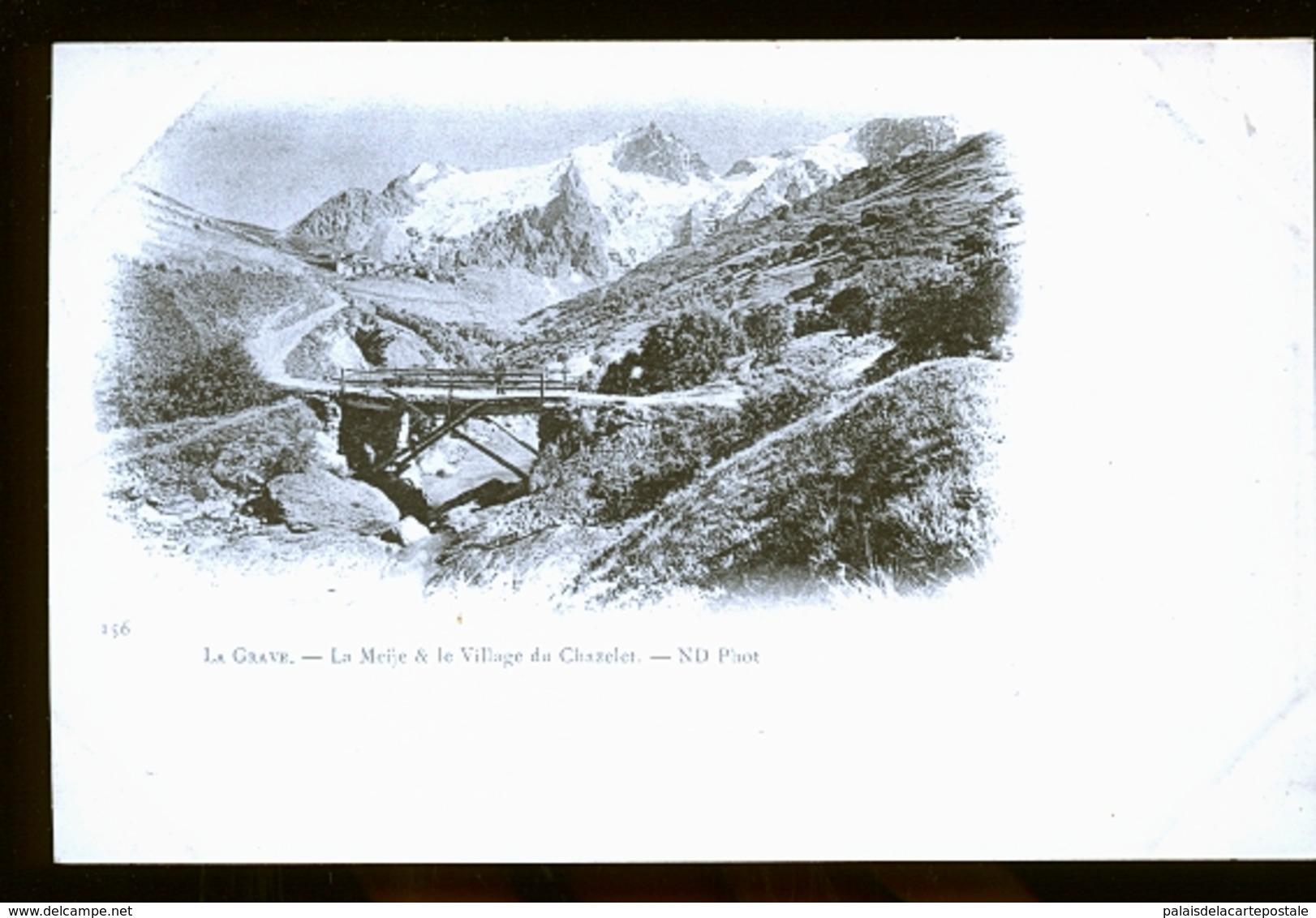 LA GRAVE         ENTRE  1898 ET 1900 - Bourg-d'Oisans