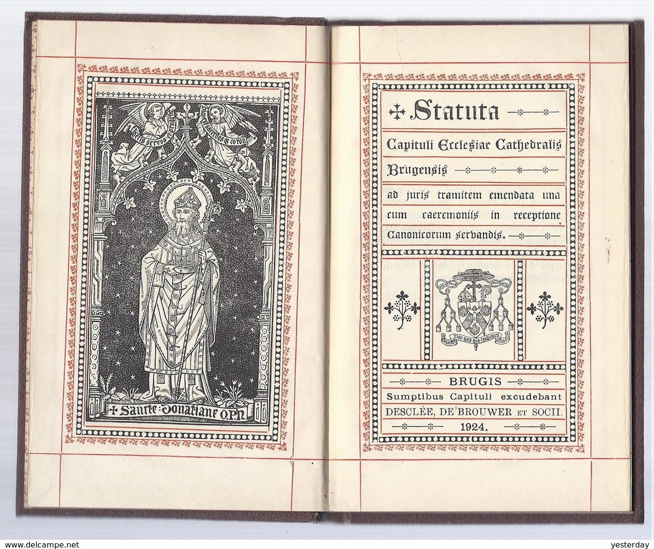 NU VP à 5€ BOEK SANCTE DONATIANE OPN H. DONATIUS 1924 STATUTA CAPITULI ECCLESIAC CATHEDRALIS BRUGENSIS BRUGGE KAFT IHS - Images Religieuses