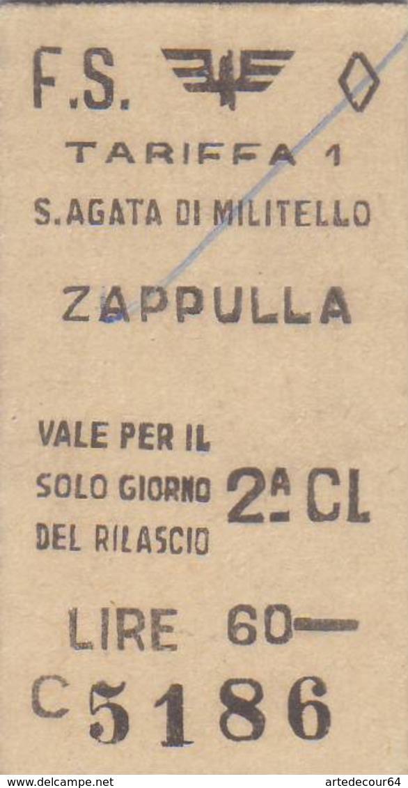 Biglietto  Ferroviario  - S.agata Di Militello  /  Zappulla  - Lire 60 - Europa