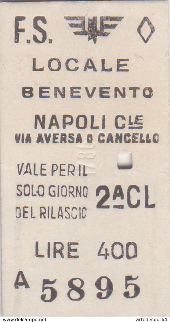 Biglietto  Ferroviario  - Benevento    /  Napoli  C.le  - Lire 400 - Trenes