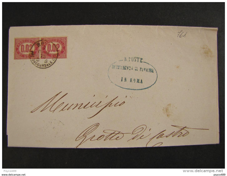 """761 ITALIA Regno-primo Mese D'uso""""Servizio Di Stato"""" C. 0,02 Coppia ROMA>GROTTE Di CASTRO (descrizione) - 1861-78 Vittorio Emanuele II"""