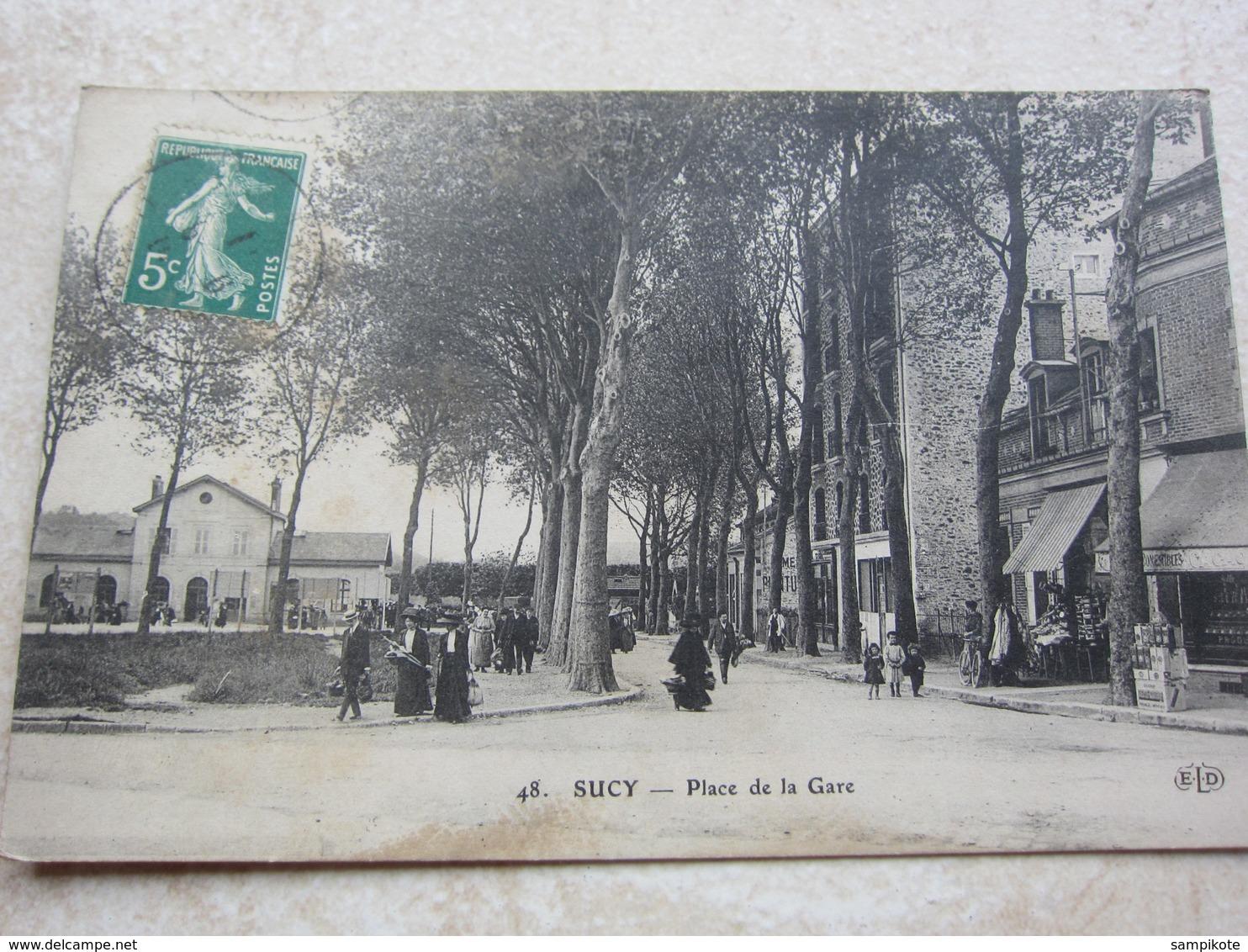 SUCY - Place De La Gare - Sucy En Brie