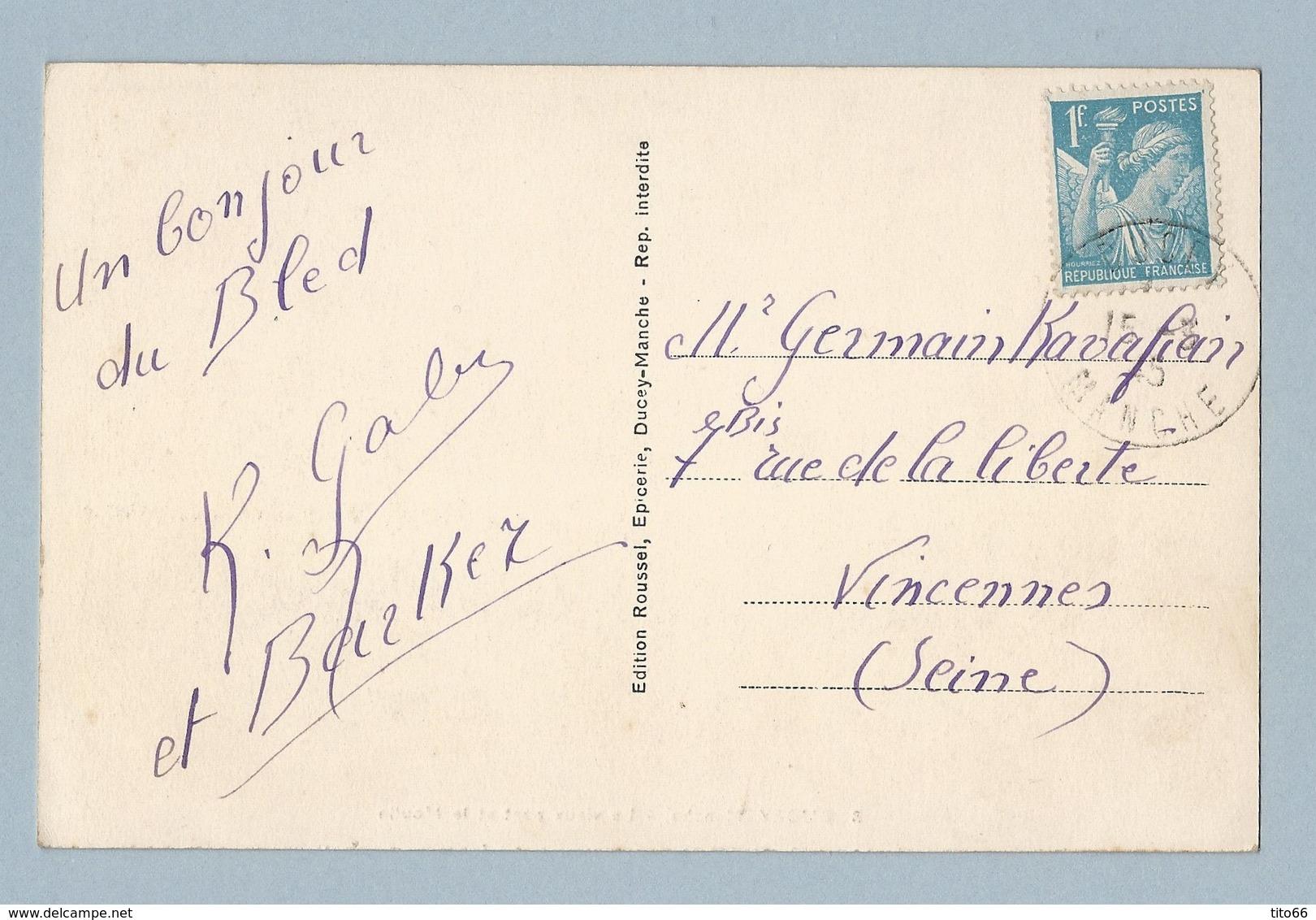 N° 655 Seul Sur CP De Ducey 15/3/45 Vers Vincennes - Marcophilie (Lettres)