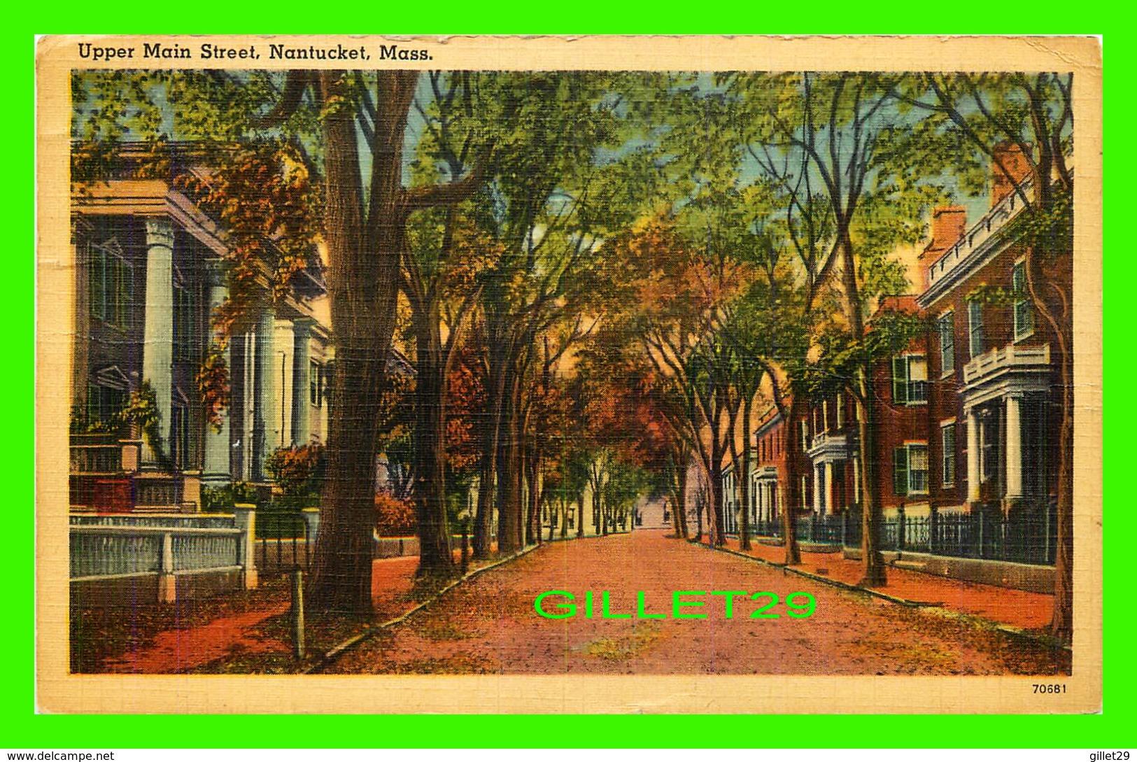 NANTUCKET, MA - UPPER MAIN STREET - TRAVEL IN 1942 - - Nantucket