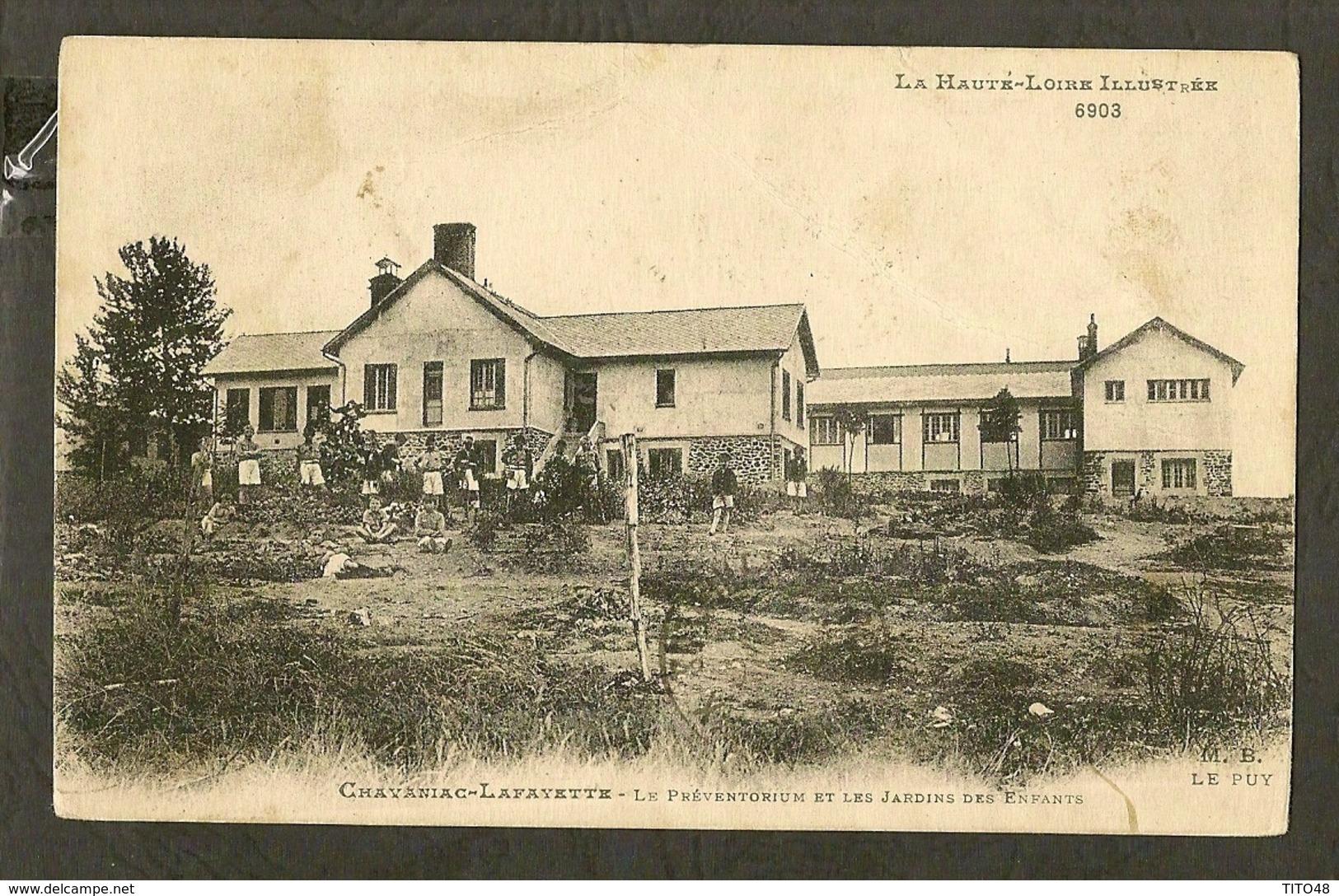 CP-CHAVANIAC-LAFAYETTE - Le Préventorium Et Les Jardins Des Enfants - France