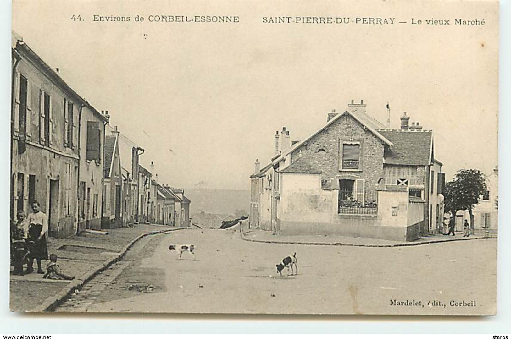 Environs De CORBEIL-ESSONNE - SAINT-PIERRE-DU-PERRAY - Le Vieux Marché - Francia
