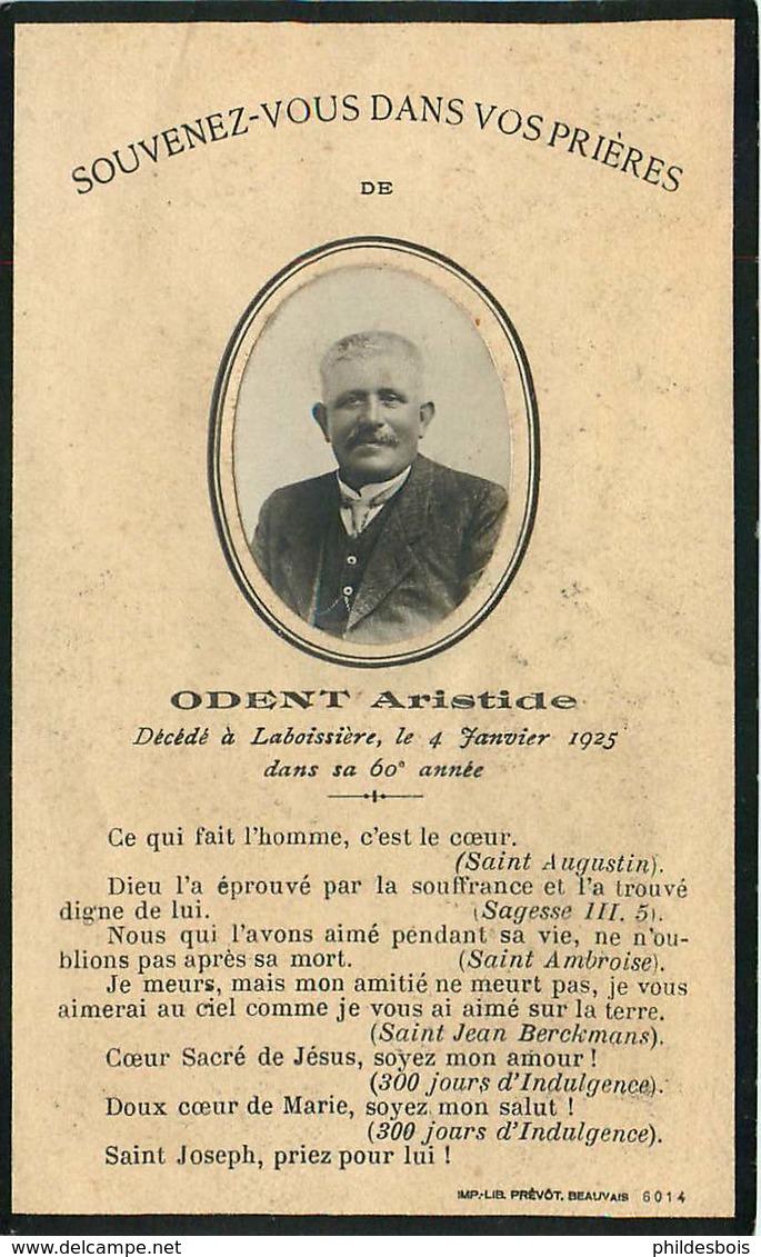 FAIRE PART ACTE DE DECES   ODENT Aristide A LABOISSIERE ( Oise ) - Décès