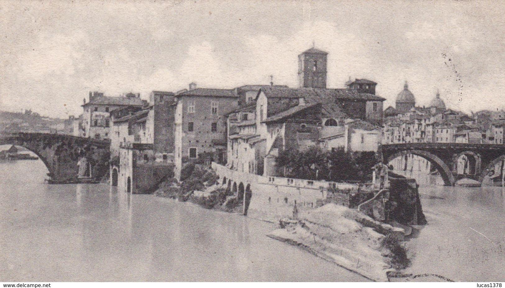 ROMA / L ISOLA TIBERINA ORA DI SAN BARTOLOMEO / PRECURSEUR - Roma