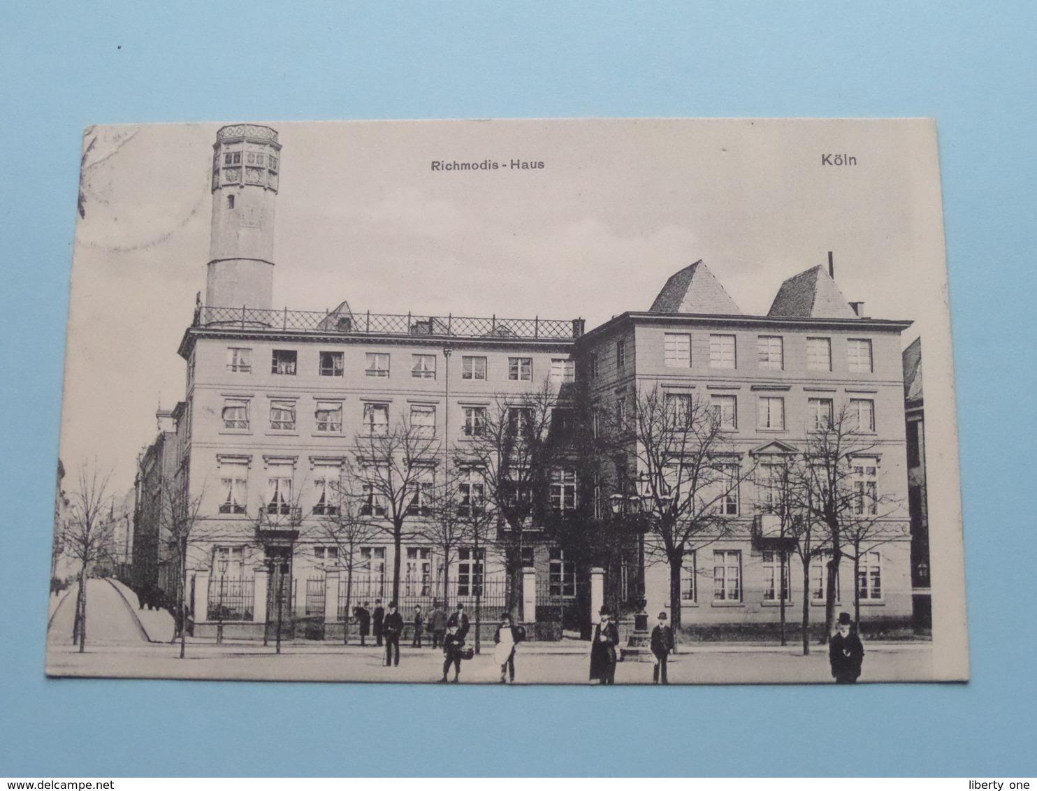 RICHMODIS-HAUS  Köln () Anno 1906 > Anvers ( See/voir Photo ) ! - Koeln