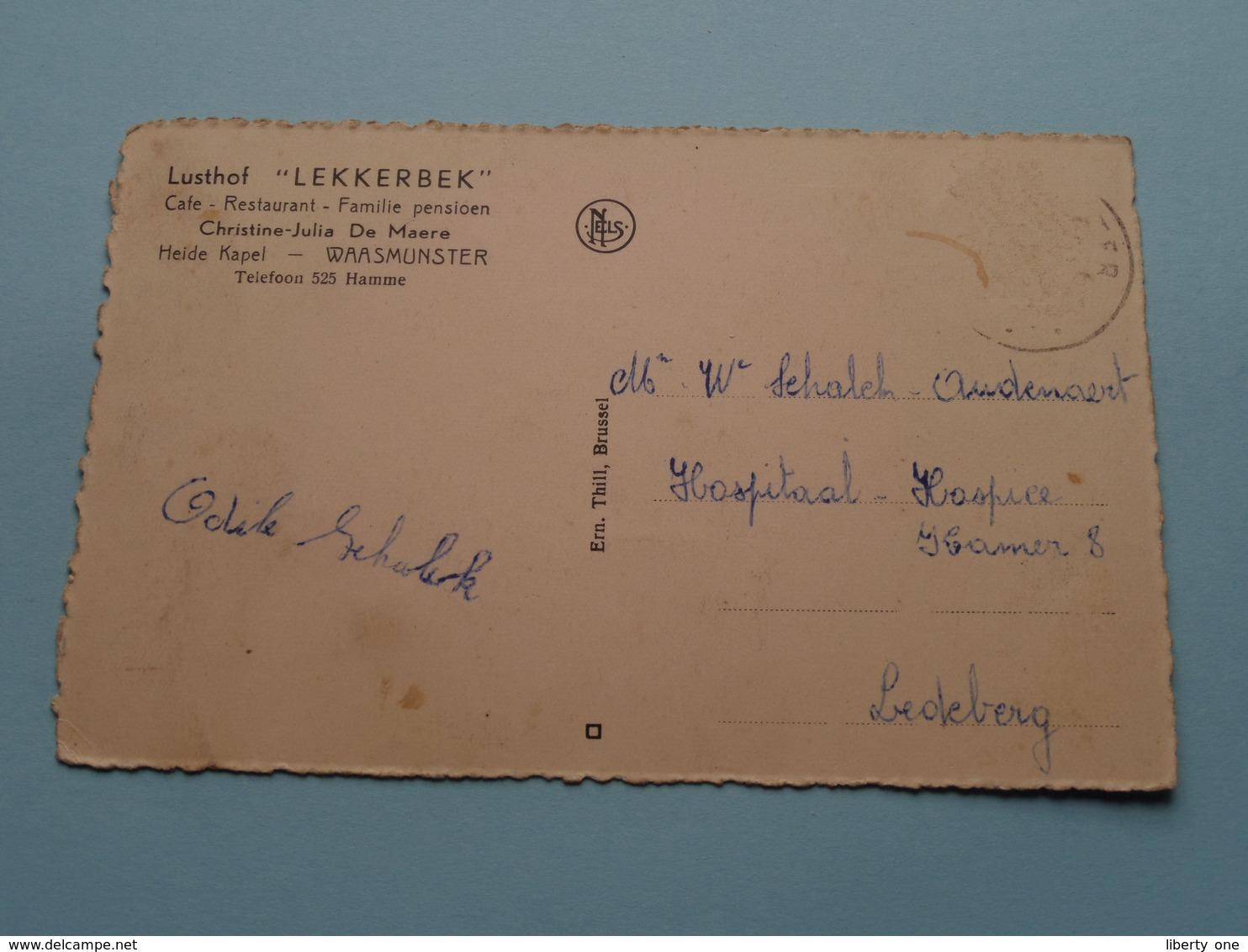 "Lusthof "" LEKKERBEK "" ( Christine-Julia De Maere ) Heide Kapel ( Thill ) ) Anno 19?? ( Zie Foto Voor Details ) ! - Waasmunster"