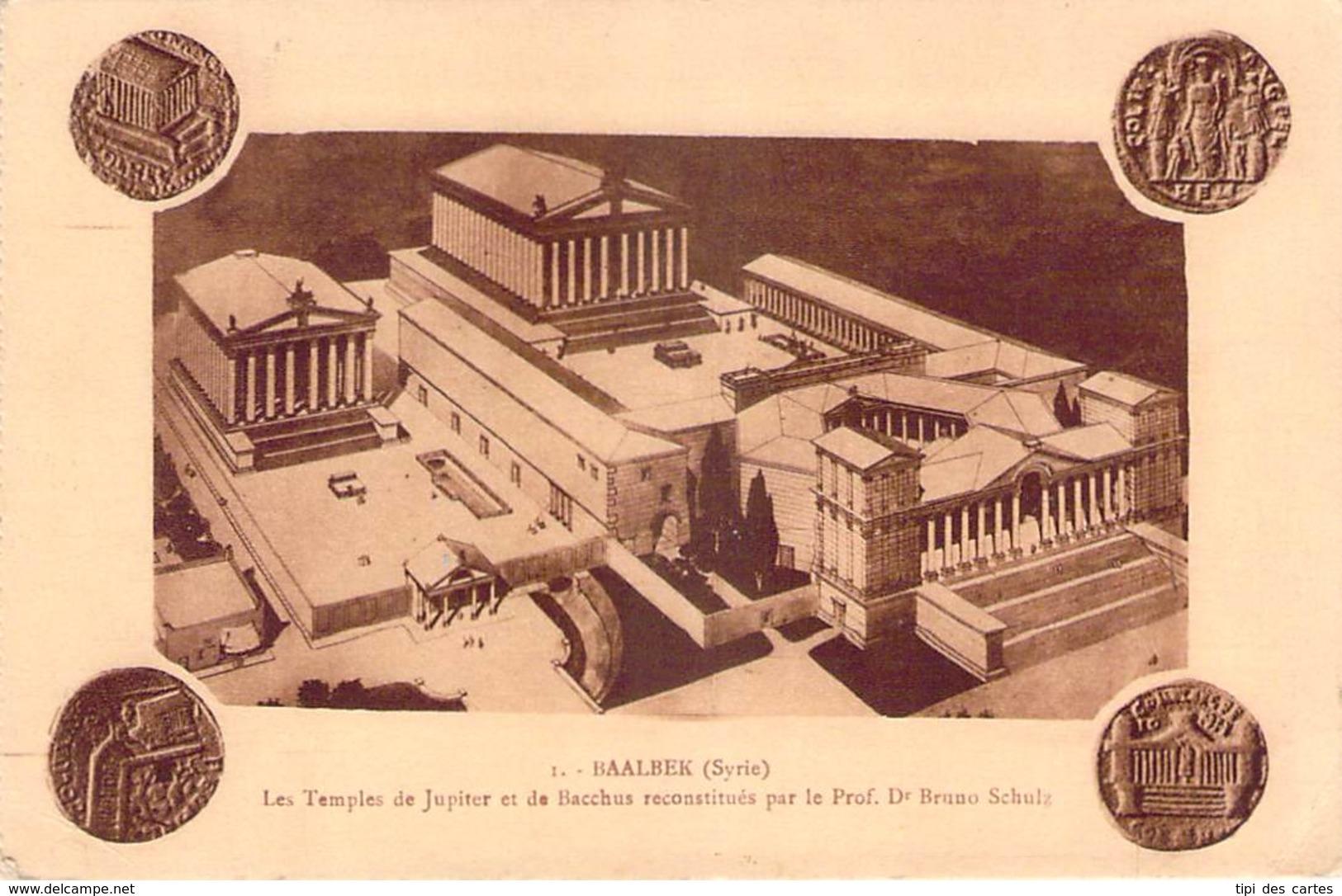 Syrie - Baalbek - Les Temples De Jupiter Et De Bacchus Reconstitués Par Le Prof. Bruno Schulz (publicité Palmyra Hotel) - Syrie