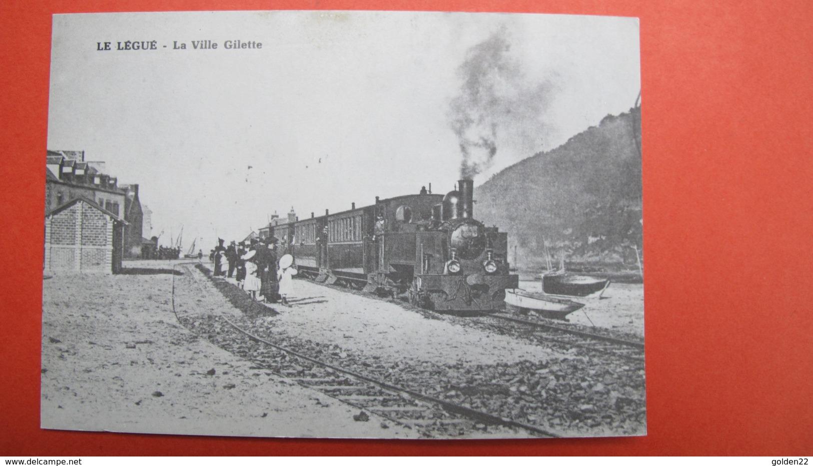 Le LEGUE. La Ville Gilette: Le Train Pour Saint-Brieuc. (coll. Le Petit Train Des CDN) - Saint-Brieuc