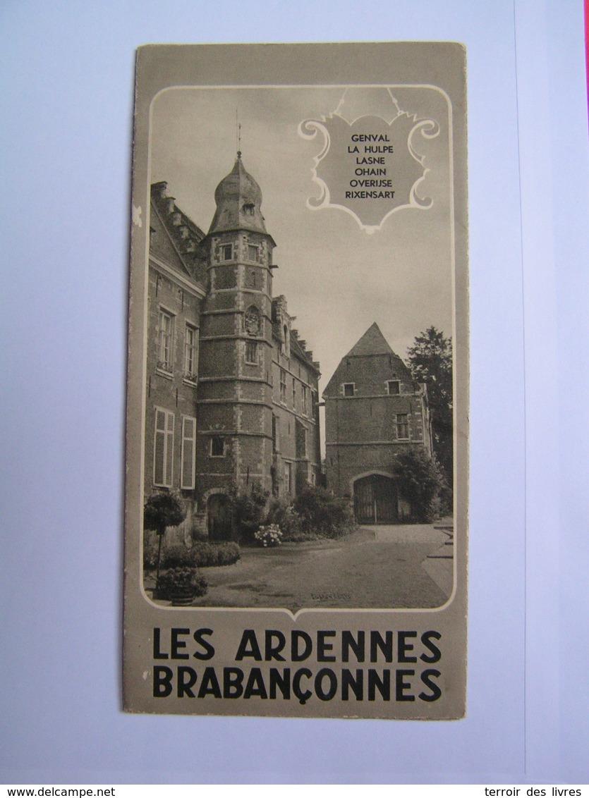 ArdennesDépliant Les Brabançonnes HOEYLAERT OVERYSSCHE LA HULPE GENVAL RIXENSART OHAIN LASNES CHAPELLE SAINT LAMBERT - Belgium