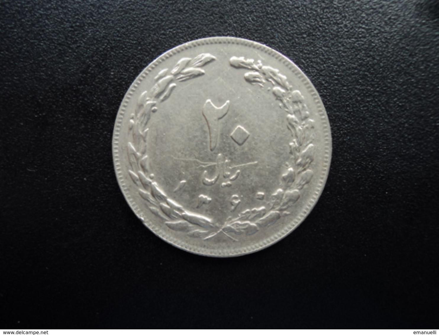 IRAN : 20 RIALS   1360 (1981)   KM 1236    SUP - Iran