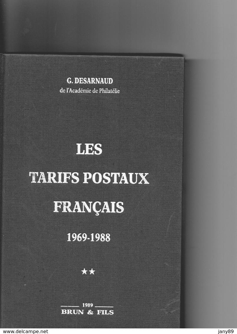 """Livre """"LES TARIFS POSTAUX FRANCAIS"""" 1627 - 1969  Et Livre 1969 - 1988  éditeur Jean François BRUN POUR LES 2 LIVRES - Autres Collections"""