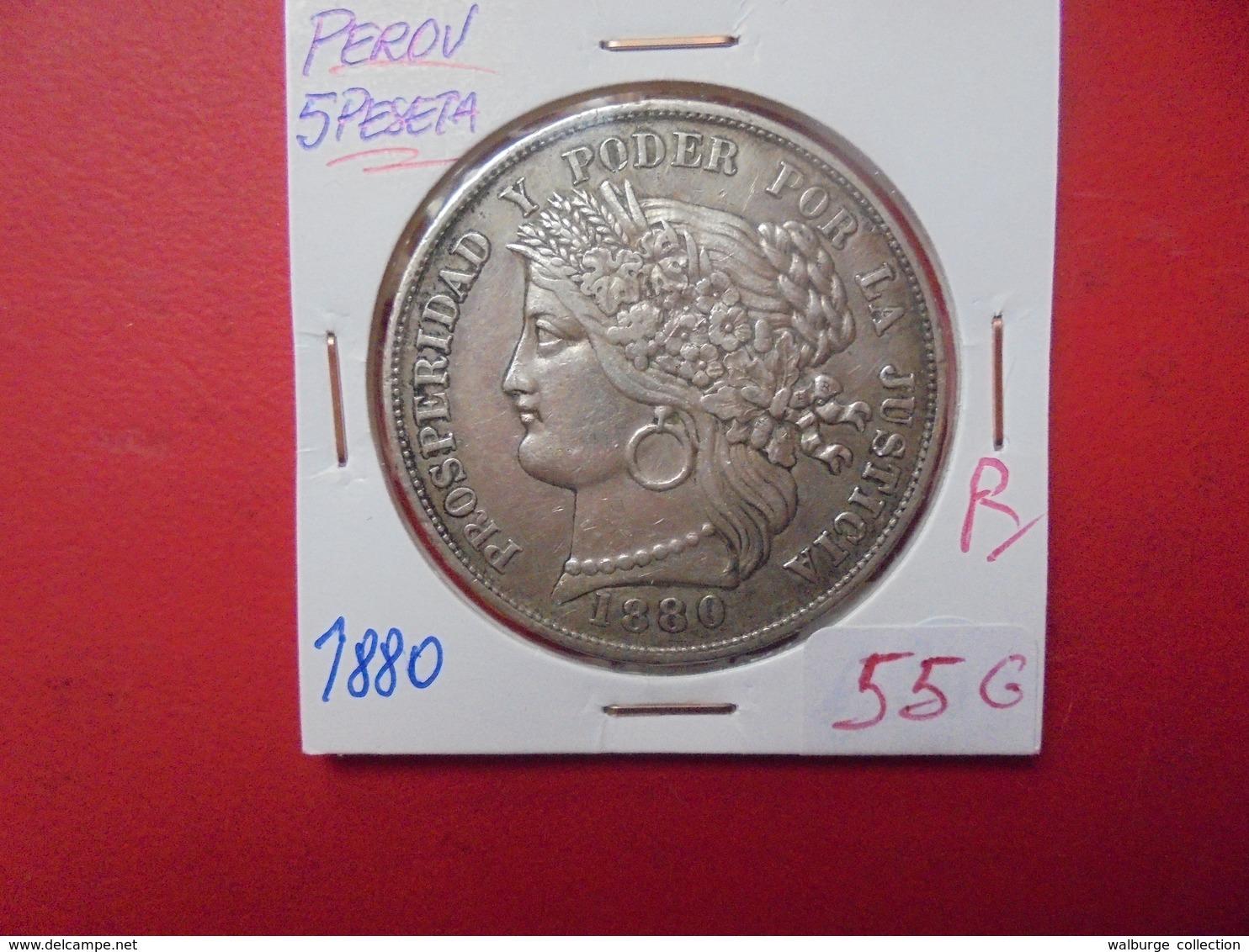 PEROU 5 PESETA 1880 ARGENT. PEU COURANTE ! - Perú