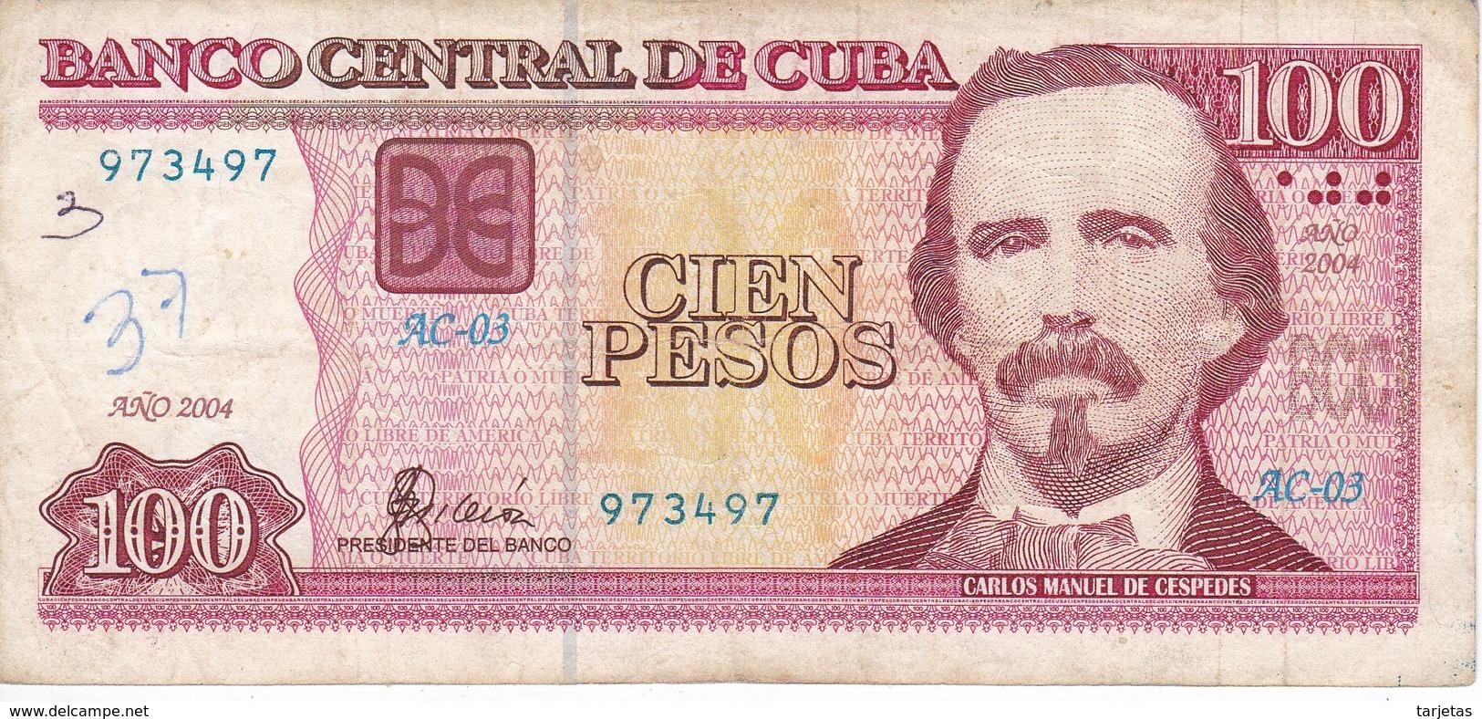 BILLETE DE CUBA DE 100 PESOS DEL AÑO 2004 (BANK NOTE)  CARLOS MANUEL CESPEDES - Cuba