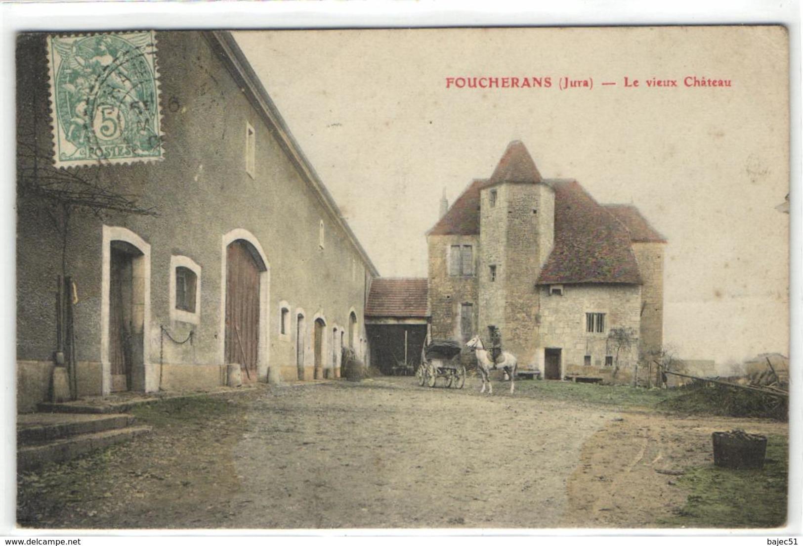 1 Cpa Foucherans - Le Vieux Château - France